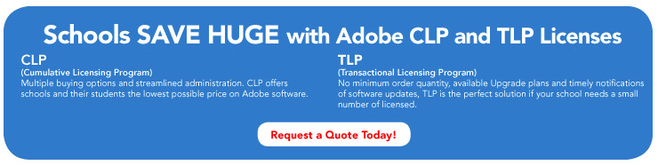 Schools save HUGE with Adobe CLP and TLP Licenses